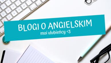 blogi o angielskim