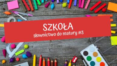 słownictwo szkoła