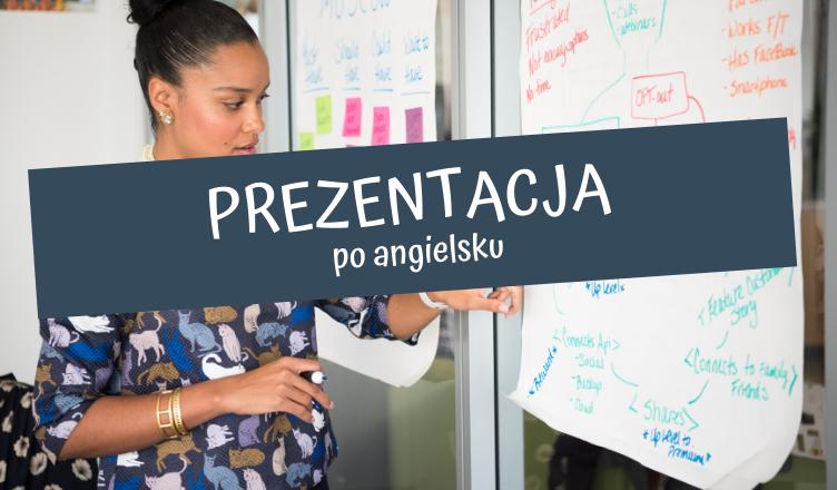 jak przygotować się do prezentacji po angielsku