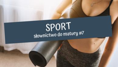 sport słownictwo do matury