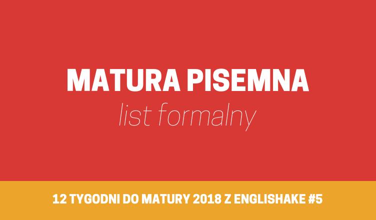 List Formalny Na Maturze Jak Go Napisać Aby Dostać Max Punktów