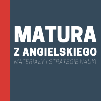 MATURA ANGIELSKI