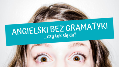 angielski bez gramatyki