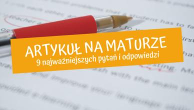 artykuł na maturze z angielskiego